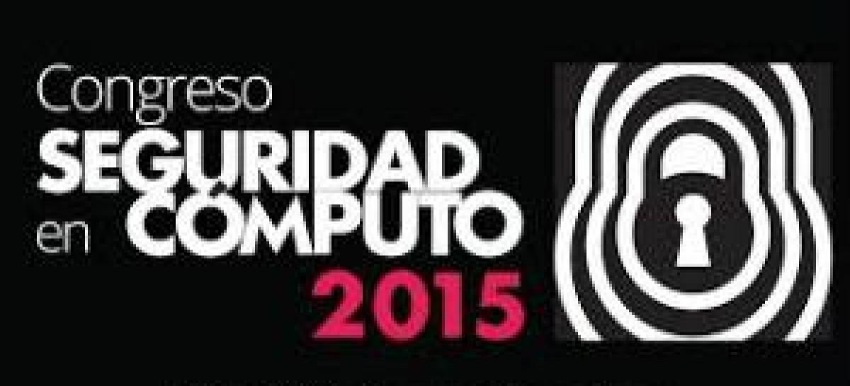 Congreso de Seguridad en Cómputo UNAM 2015