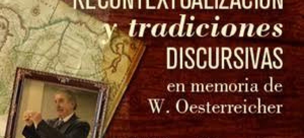 Recontextualización y tradiciones discursivas en memoria de W. Oesterreicher