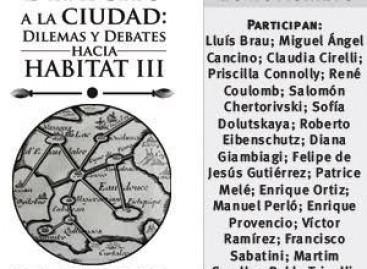 Más allá del derecho a la Ciudad: dilemas y debates hacia Habitat III