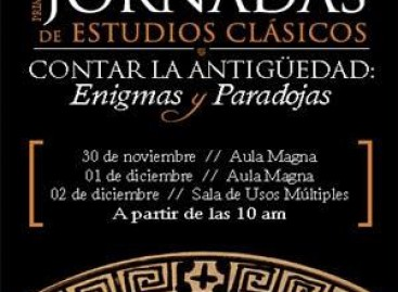Primeras Jornadas de Estudios Clásicos. Contar la antigüedad: enigmas y paradojas