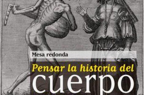 Mesa redonda Pensar la historia del cuerpo en México:  miradas, retos y estrategias de investigación
