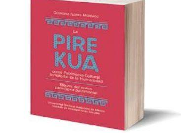 La pirekua como Patrimonio Inmaterial de la Humanidad