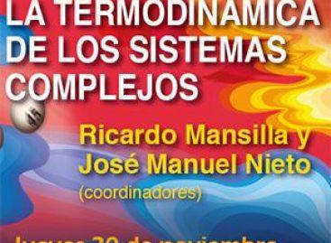 La Termodinámica de los Sistemas Complejos