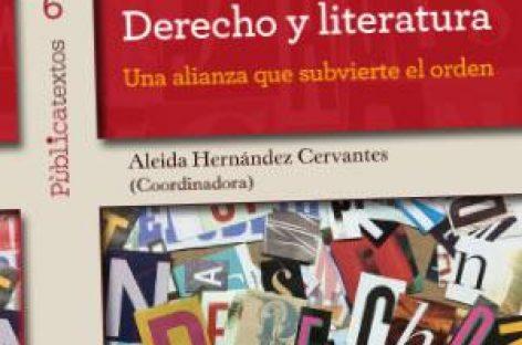Derecho y Literatura. Una  alianza que subvierte el orden