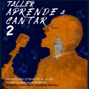 Aprende a cantar 2 @ Facultad de Contaduría y Administración | Coyoacán | Ciudad de México | México
