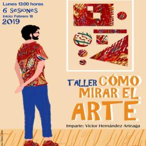 Cómo mirar el arte @ Facultad de Contaduría y Administración | Coyoacán | Ciudad de México | México