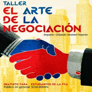 El arte de la negociación @ Facultad de Contaduría y Administración | Coyoacán | Ciudad de México | México