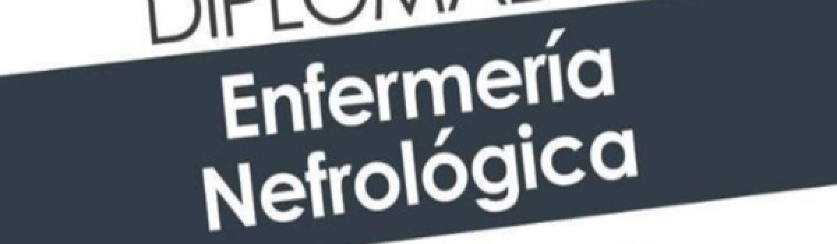 Enfermería nefrológica (semipresencial)