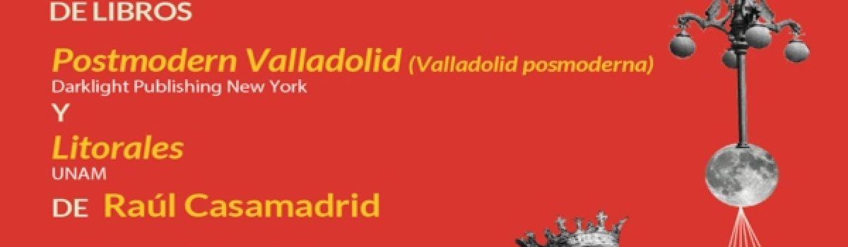 Postmodern Valladolid y Litorales