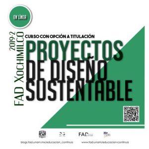 Proyectos de diseño sustentable @ Facultad de Artes y Diseño | Ciudad de México | Ciudad de México | México