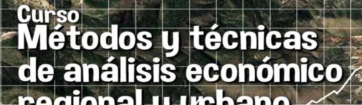 Métodos y técnicas de análisis económico regional y urbano