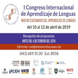Congreso Internacional de Aprendizaje de Lenguas @ Escuela Nacional de Estudios Superiores, Campus Morelia   Morelia   Michoacán   México