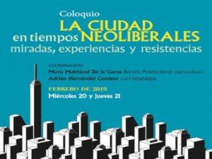 La ciudad en tiempos neoliberales. Miradas, experiencias y resistencias @ Auditorio Rolando García, CEIICH | Ciudad de México | Ciudad de México | México