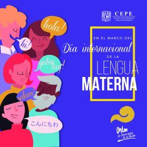 Día Internacional de la Lengua Materna @ Centro de Enseñanza para Extranjeros   Ciudad de México   Ciudad de México   México