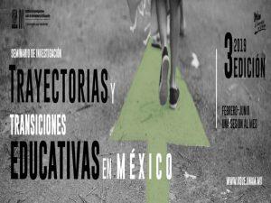 Trayectorias y transiciones educativas en México. Tercera edición @ IISUE | Ciudad de México | Ciudad de México | México