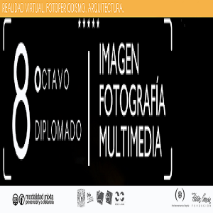 8º Diplomado Imagen, Fotografía y Multimedia @ Facultad de Arquitectura | Ciudad de México | Ciudad de México | México
