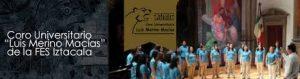 "Coro Universitario ""Luis Merino Macías"" de la FES Iztacala @ Centro Cultural Iztacala | Tlalnepantla | Estado de México | México"
