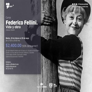 FEDERICO FELLINI. VIDA Y OBRA @ Filmoteca UNAM | Ciudad de México | Ciudad de México | México