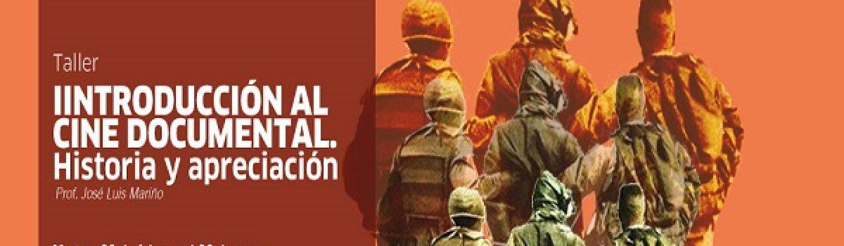 Introducción al cine documental. Historia y apreciación