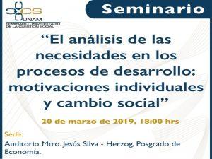 El análisis de las necesidades en los procesos de desarrollo: motivaciones individuales y cambio social @ Auditorio Mtro. Jesús Silva-Herzog, Posgrado de la  Facultad de Economía. | Ciudad de México | Ciudad de México | México