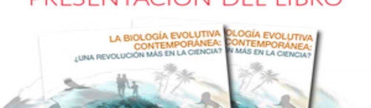 La Biología Evolutiva Contemporánea: ¿Una revolución más en la ciencia?