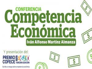 Competencia Económica @ Sala 3D, Edificio B, Escuela Nacional de Estudios Superiores León | León | Guanajuato | México