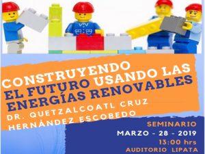 Construyendo el futuro usando las energías renovables @ Auditorio Lipata | Juriquilla | Querétaro | México