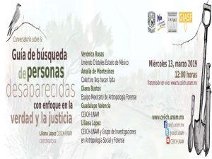 Conversatorio sobre la Guía de búsqueda de personas desaparecidas con enfoque en la verdad y la justicia @ Auditorio del CEIICH | Ciudad de México | Ciudad de México | México