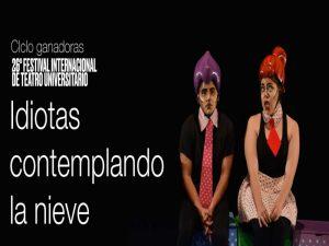 Idiotas contemplando la nieve @ Teatro Santa Catarina | Ciudad de México | Ciudad de México | México