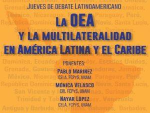 La OEA y la Multilateralidad en América Latina y el Caribe @ Auditorio Pablo González Casanova, Facultad de Ciencias Políticas y Sociales | Ciudad de México | Ciudad de México | México
