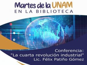 La cuarta revolución industrial. @ Biblioteca Central Estatal Wigberto Jiménez Moreno | León | Guanajuato | México