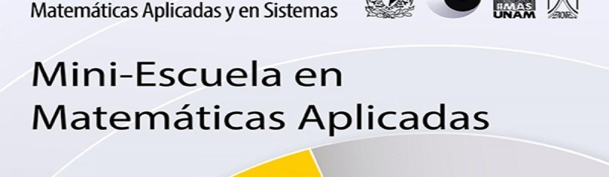 Mini-escuela en Matemáticas Aplicadas en memoria de Gilberto Flores
