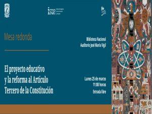 El proyecto educativo y la reforma al Artículo Tercero de la Constitución @ Auditorio José María Vigil | Coyoacán | México