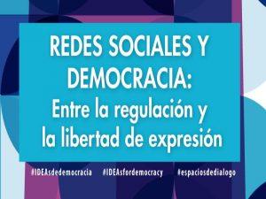 Redes sociales y democracia: entre la regulación y la libertad de expresión