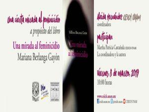 Una cierta mirada al feminicidio @ Auditorio del CEIICH   Ciudad de México   Ciudad de México   México