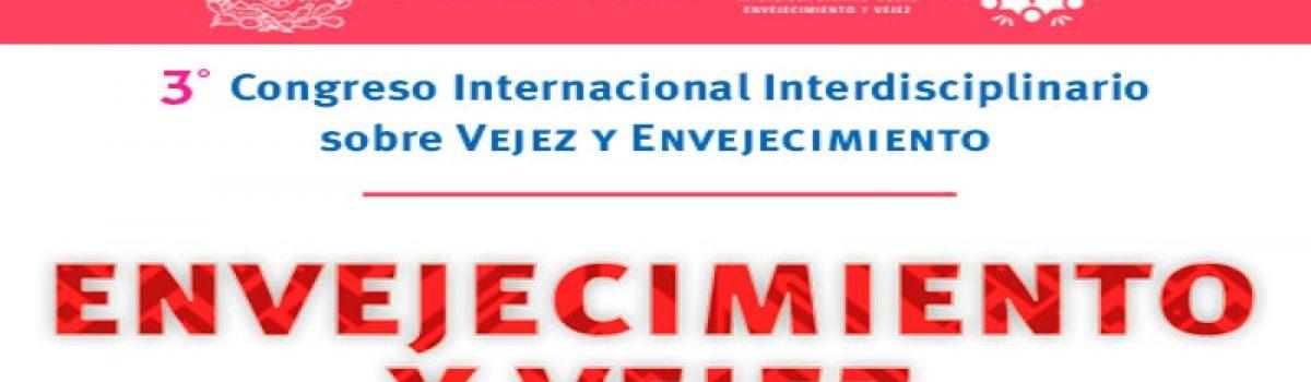 Tercer Congreso Internacional Interdisciplinario sobre Vejez y Envejecimiento: