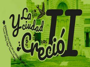 Y la Ciudad Creció primeras colonias de la ciudad de México @ Facultad de Arquitectura | Ciudad de México | Ciudad de México | México