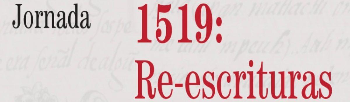 1519: Re-escrituras del pasado