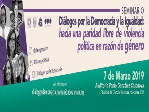 Diálogos por la democracia y la igualdad: hacia una paridad libre de violencia política en razón de género @ Auditorio Pablo González Casanova, FCPyS   Ciudad de México   Ciudad de México   México