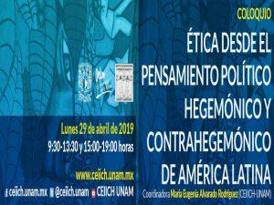 Ética desde el pensamiento político hegemónico y contrahegemónico de América Latina @ Auditorio del CEIICH | Ciudad de México | Ciudad de México | México