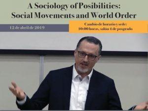 A Sociology of Posibilities @ Salón 4, Posgrado | Ciudad de México | Ciudad de México | México