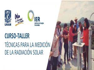 Técnicas para la Medición de la Radiación Solar @ UNAM Morelos | Temixco | Morelos | México