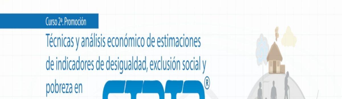 Técnicas y análisis económico de estimaciones de indicadores de desigualdad, exclusión social y pobreza en STATA