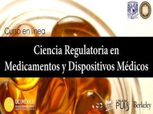 Ciencia regulatoria en medicamentos y dispositivos médicos @ PUIS | Ciudad de México | Ciudad de México | México