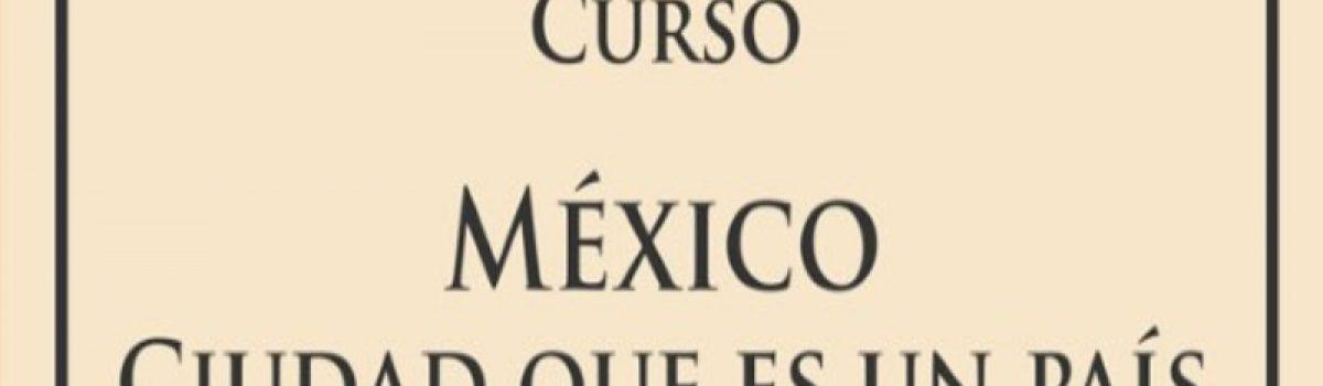 México. Ciudad que es un país