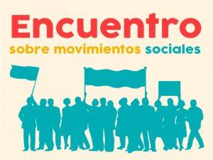 Encuentro sobre movimientos sociales @ Auditorio Pablo González Casanova  | Ciudad de México | Ciudad de México | México