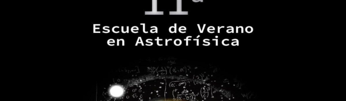11a Escuela de Verano en Astrofísica