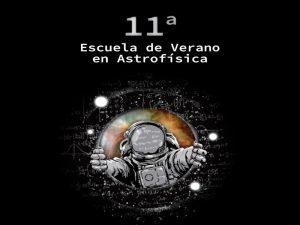 11a Escuela de Verano en Astrofísica @ Instituto de Radioastronomía y Astrofísica | Morelia | Michoacán | México