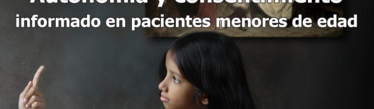 Autonomía y consentimiento informado en pacientes menores de edad