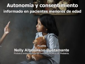 Autonomía y consentimiento informado en pacientes menores de edad @ Auditorio Dr. Alberto Guevara Rojas   Ciudad de México   Ciudad de México   México